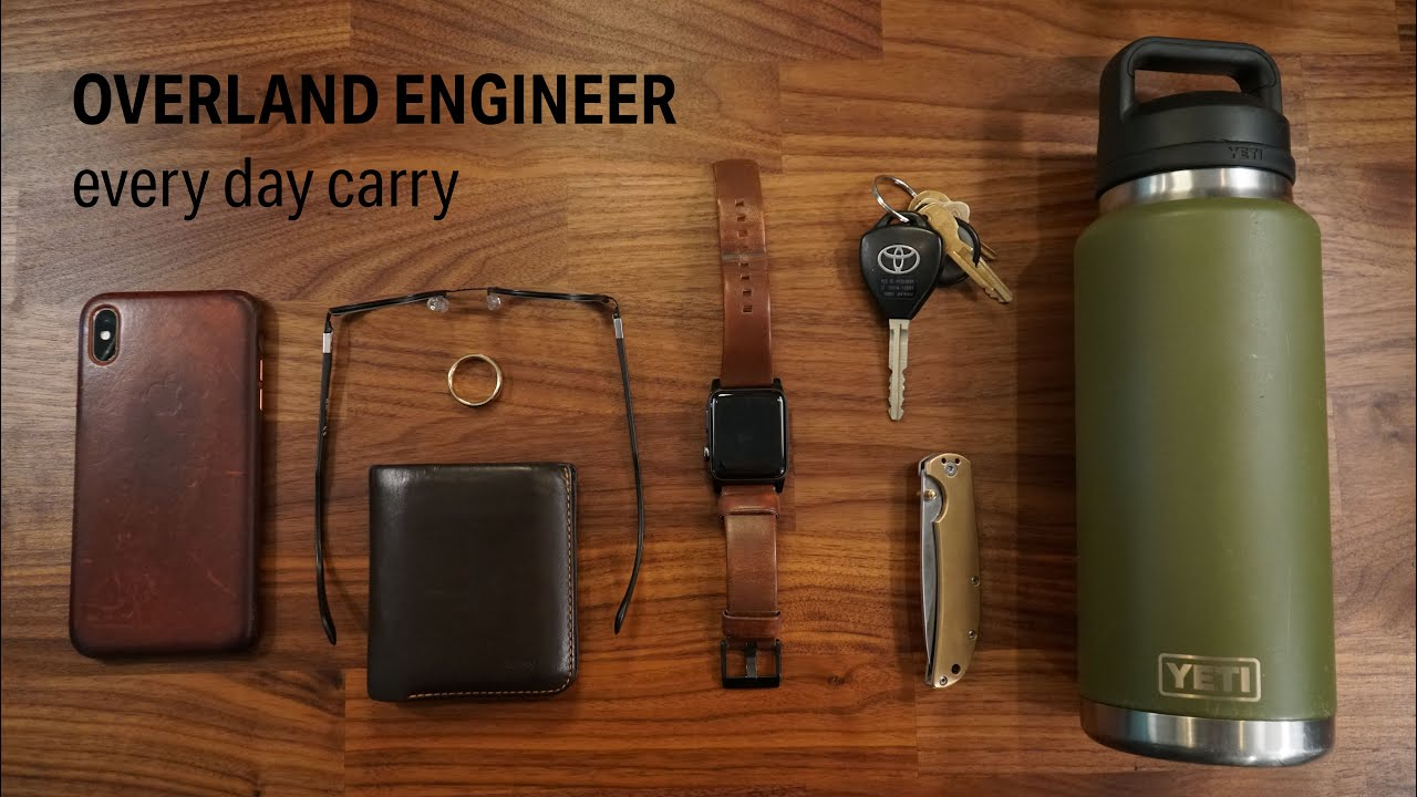 EDC | Everyday Carry | Summer 2020 | Overland Engineer