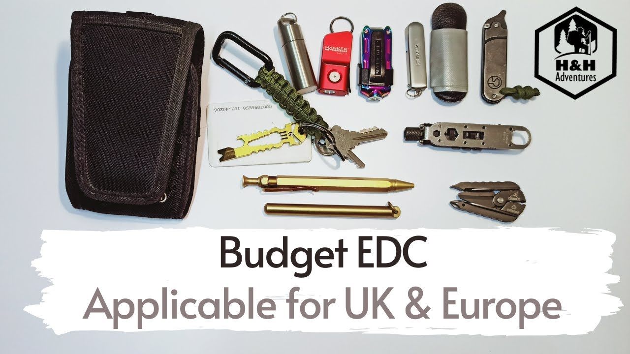 Budget EDC (Every Day Carry) items. Applicable for UK and Europe !